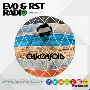 Live from Ibiza 2017 DJ Radio Mix by Evo & RST feat Paul Oakenfold Interview