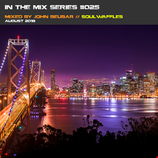 In the mix series Vol.25 by John Beubar