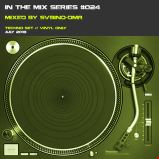 In the mix series Vol.24 by SVBINO DMR