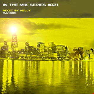In the mix Series Vol.21 by Nelly