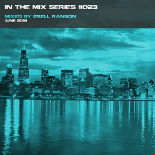 In the mix Series Vol.23 by Erell Ranson