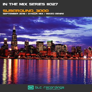 In the mix Series Vol.27 by Subground 3000