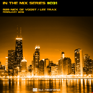 In the mix Series Vol.31 B2B Lee Trax / Nick De Voost