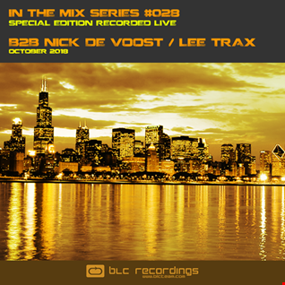 In the mix Series Vol.28 B2B Lee Trax / Nick De Voost