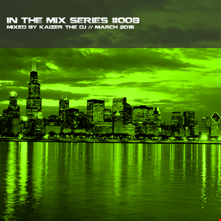 In the mix series Vol.8 by Kaizer The Dj