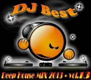 DJ BEST   Deep House Mix (2013) vol.13