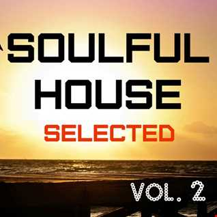Soulful House Selected vol. 2