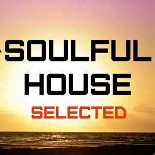 Soulful House Selected