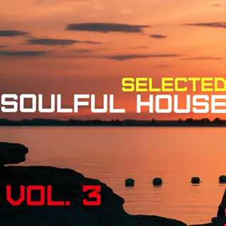 Soulful House Selected vol. 3