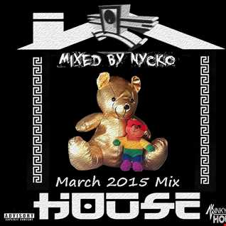 Nycko   House Mix March 2015