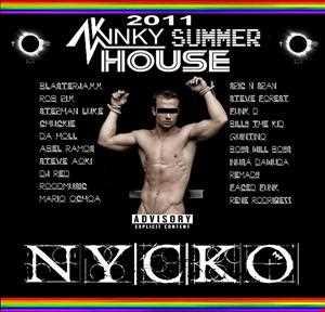 Nycko   Kinky Summer House Mix 2011