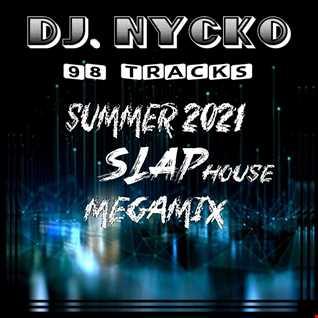Nycko   Summer 2021 Slap House mix