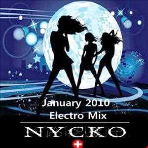 Nycko   January 2010 Electro Mix