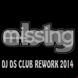 Ebtg  Missing  DJ DS  CLUB REWORK 2014 MIX