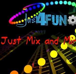 Just Mix and Mingle 4 Fun