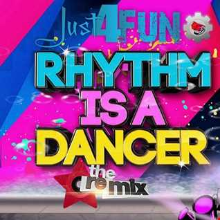 Rhythm Is Just A Dancer 4 Fun ReMix