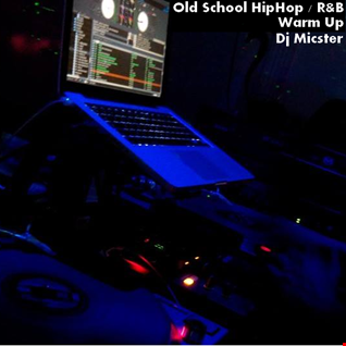 Old School Hip Hop / R&B Warm Up