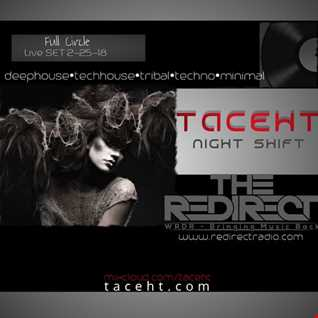 Night Shift on reDirect Radio ft TacehT EP Full Circle 2-25-18