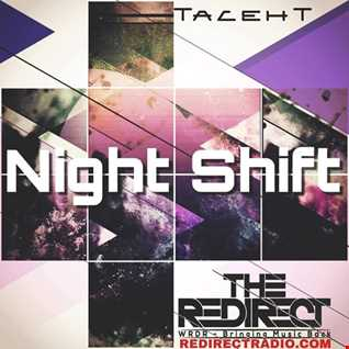 Night Shift FT TacehT 7/15/18 EP Brighter Days