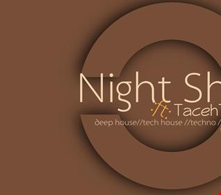 Night Shift  ft TacehT   Remember