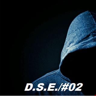 D.S.E./#02