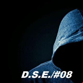 D.S.E./#08