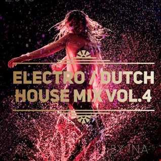 Electro / Dutch House Mix Vol.4