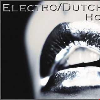 New Electro/Dutch House Mix Vol.1