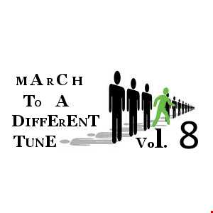 #50 MARCH TO A DIFFERENT TUNE - Vol.8
