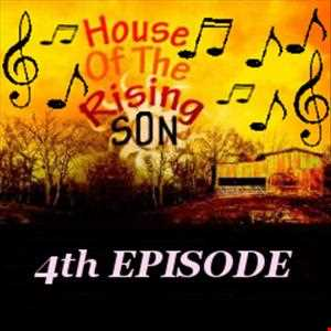 #37 Global EDM Radio 14.4.13 - HOUSE OF THE RISING SON - 4th EPISODE