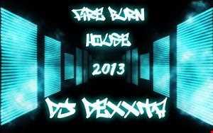 Dj Dexxta   Burn the Electro/House Beat 2013 Mix Set