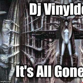 Dj Vinyldoctor   It's All Gone Seiger