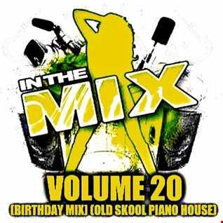 Dj Vinyldoctor - In The Mix Vol 20 (Birthday Mix) (Old Skool Piano House)