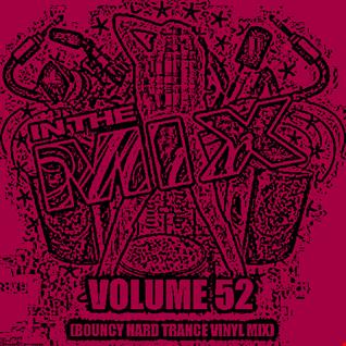 Dj Vinyldoctor   In The Mix Vol 52 (Bouncy Hard Trance Vinyl Mix)