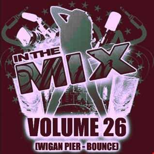 Dj Vinyldoctor - In The Mix Vol 26 (Wigan Pier Bounce house)