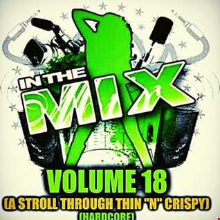 Dj Vinyldoctor - In The Mix Vol 18 (A Stroll Through Thin ''N'' Crispy) (Hardcore)