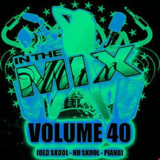 Dj Vinyldoctor-  In The MIx Vol 40 (Old Skool - Nu-Skool - Piano)