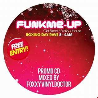 Dj Vinyldoctor   Funkme up Boxing Day Promo Mix