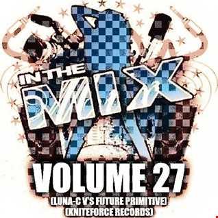 Dj Vinyldoctor - In The Mix Vol 27 (Luna-C V's Future Primitive) (kniteforce Records)