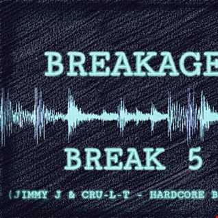 Vinyldoctor - Breakage - Break 5 (Jimmy J & Cru-L-T - Hardcore Breaks)