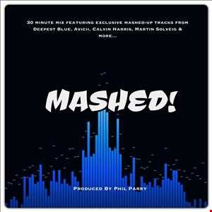 MASHED! (Produced By Phil Parry)