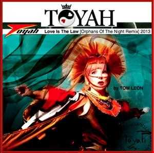 TOYAH • Love Is The Law [Tom Leon Orphans Of The Night Remix] 2013