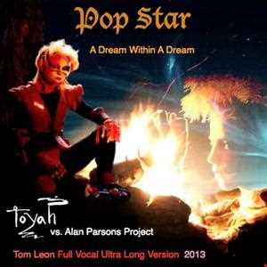 TOYAH • Pop Star • A Dream Within A Dream [Tom Leon Full Vocal Ultra Long Version] • 2013