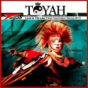 TOYAH • Love Is The Law [Tom Leon Fatal Fascination Remix] 2013