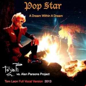 TOYAH • Pop Star • A Dream Within A Dream [Tom Leon Full Vocal Version] • 2013
