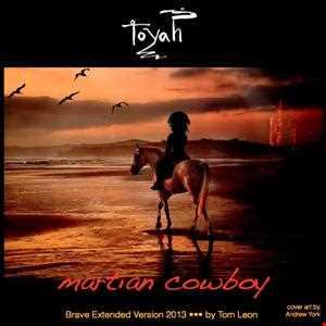TOYAH • Martian Cowboy [Tom Leon ~ Brave Extended Version] • 2013