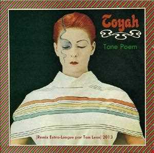 TOYAH • Tone Poem [Remix Poème Symphonique Extra Longue par Tom Leon] • 2013