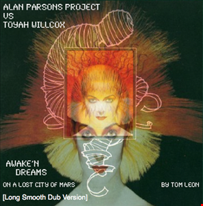 ALAN PARSONS PROJECT with TOYAH • Awake N Dreams [Tom Leon Long Smooth Dub Version] • 1996