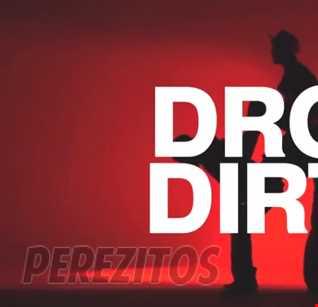 drop dirty