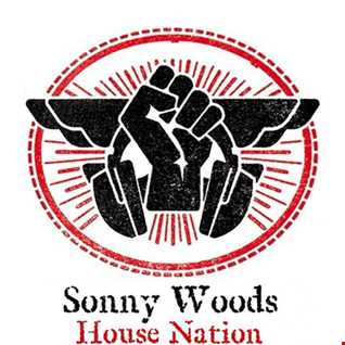 Sonny Woods   House Nation